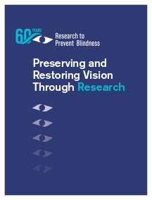 Preserving and Restoring Vision Through Research